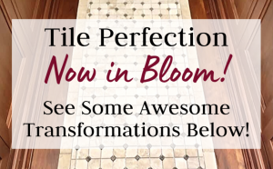 Tile Perfection Now In Bloom! 🌸